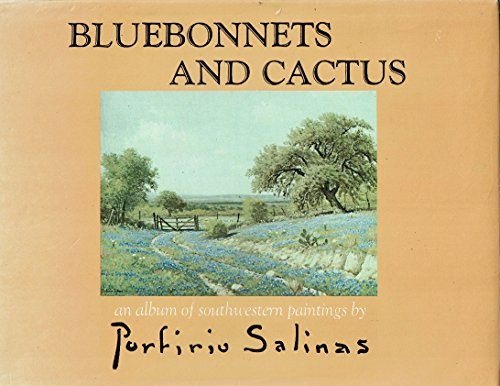 9780914872047: Bluebonnets and Cactus, an Album of Southwestern Paintings