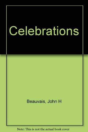 Celebrations: Beauvais, John H.