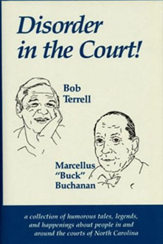 Disorder In The Court! [SIGNED]: Terrell, Bob and Buchanan, Marcellus