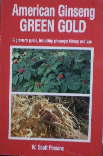 9780914875161: American ginseng [Paperback] by W. Scott Persons
