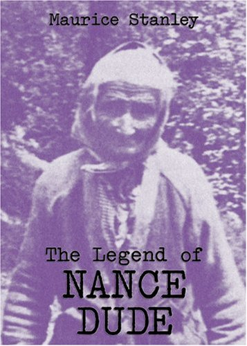 9780914875437: The Legend of Nance Dude