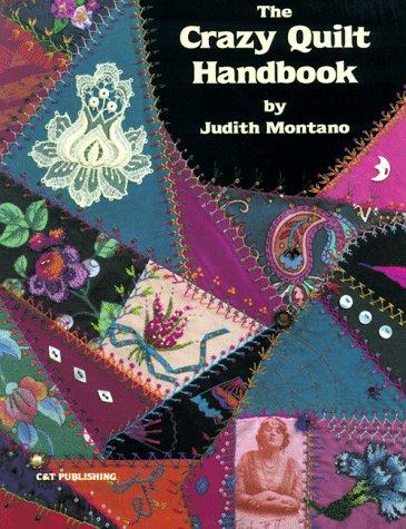 9780914881056: The Crazy Quilt Handbook