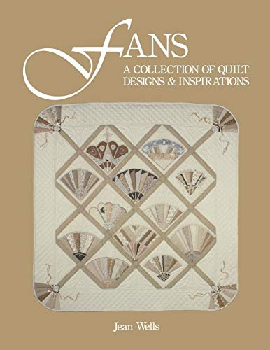 9780914881094: Fans: A Collection of Quilt Designs & Inspirations