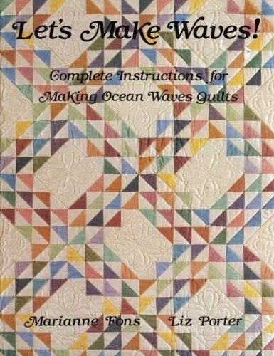 9780914881216: Let's Make Waves: Complete Instructions for Making Ocean Waves Quilts