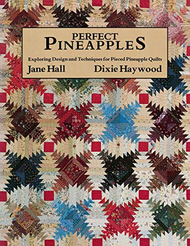 9780914881254: Perfect Pineapples - Print on Demand Edition: Exploring Design and Techniques for Pierced Pineapple Quilts