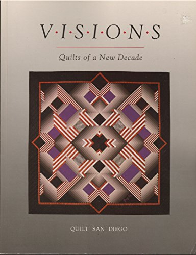 9780914881278: Visions: Quilts of a New Decade