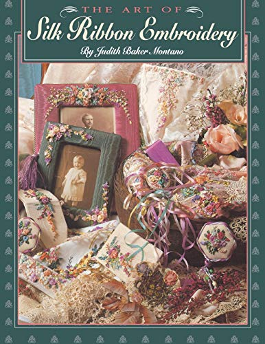 9780914881551: The Art of Silk Ribbon Embroidery
