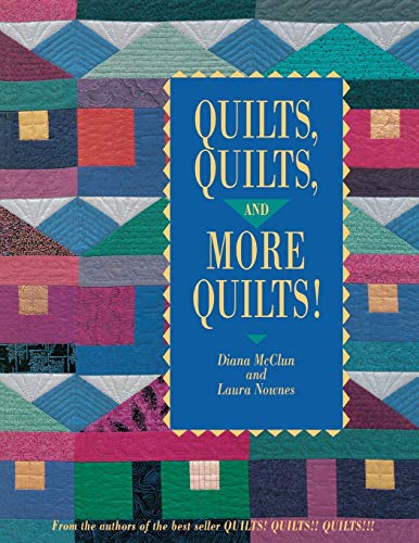 9780914881674: Quilts, Quilts, and More Quilts!