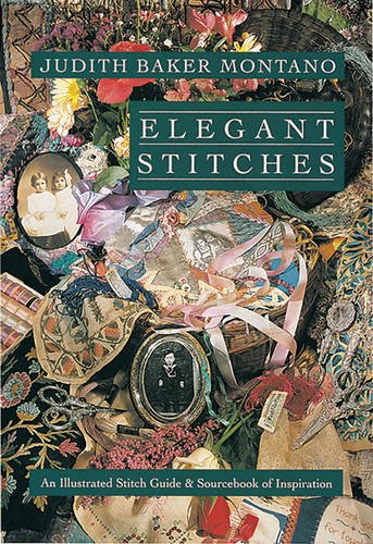 9780914881858: Elegant Stitches: An Illustrated Stitch Guide and Source Book of Inspiration