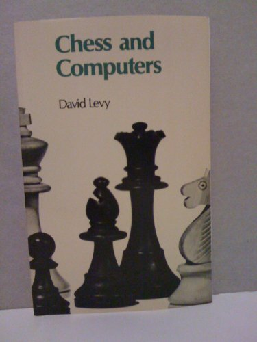 Chess and Computers (Computer Chess Series): Levy, David