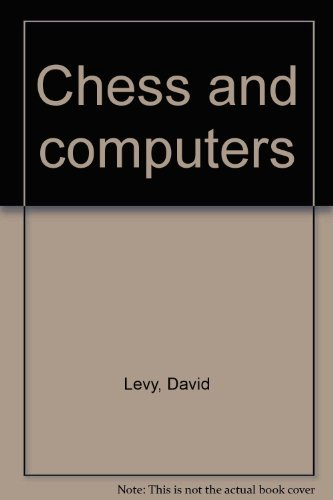 9780914894032: Chess and computers by Levy, David