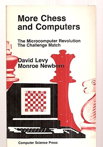 9780914894070: More chess and computers: The microcomputer revolution, the challenge match (...