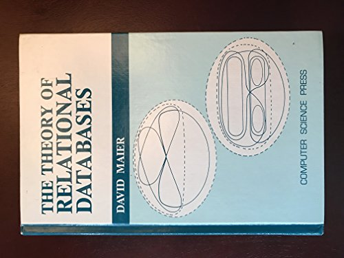 9780914894421: Theory of Relational Databases
