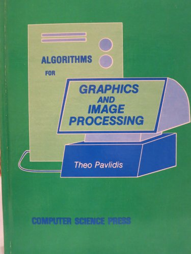 9780914894650: Algorithms for Graphics and Image Processing