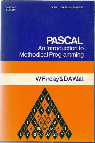 9780914894735: Pascal an Introduction to Methodical Programming Edition