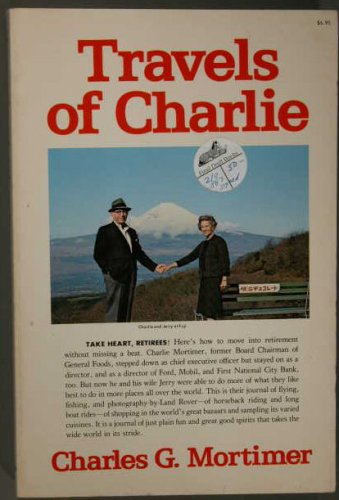 Travels of Charlie: Mortimer, Charles G.