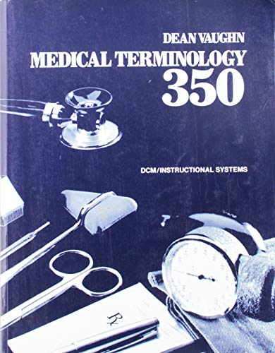 9780914901068: Medical Terminology 350