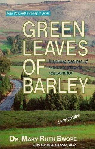 Green Leaves of Barley: Mary Ruth Swope