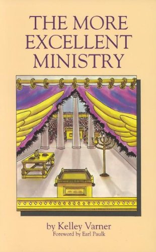 9780914903604: The More Excellent Ministry