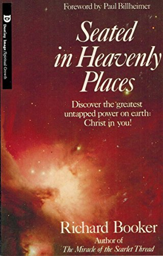 Seated in Heavenly Places: Richard Booker