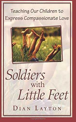 Soldiers with Little Feet: Layton, Dian