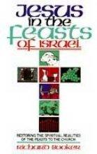 9780914903987: Jesus in the Feasts of Israel