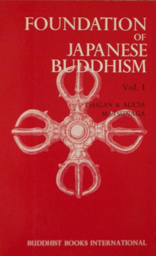 9780914910251: Foundation of Japanese Buddhism. Volume 1: The Aristocratic Age.