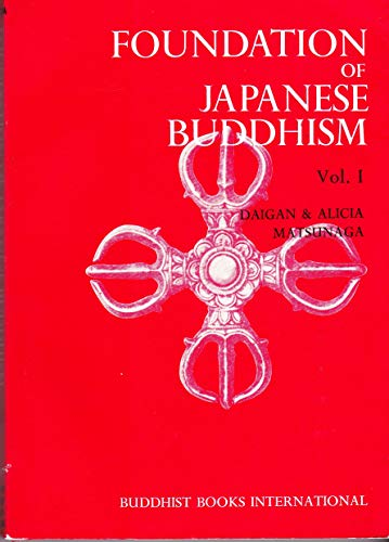 9780914910268: Foundation of Japanese Buddhism: The Aristocratic Age: 001