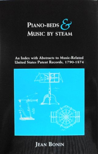 Piano-Beds and Music by Steam: Bonin, Jean M.
