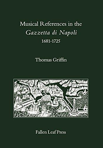 9780914913184: Musical References in the Gazzetta Di Napoli 1681-1725/Book and Disk