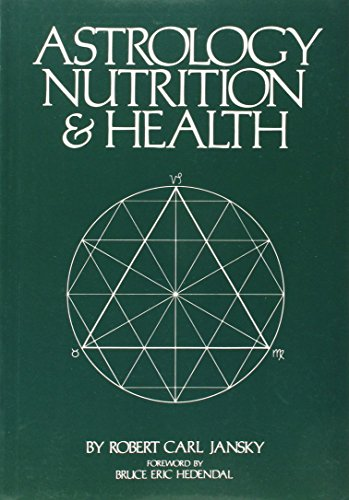 9780914918080: Astrology, Nutrition and Health