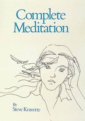 9780914918288: Complete Meditation