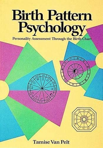 9780914918332: Birth Pattern Psychology