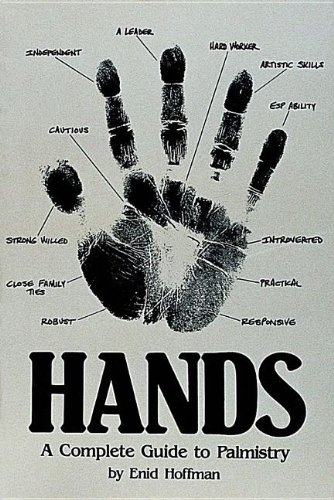 9780914918486: Hands: A Complete Guide to Palmistry