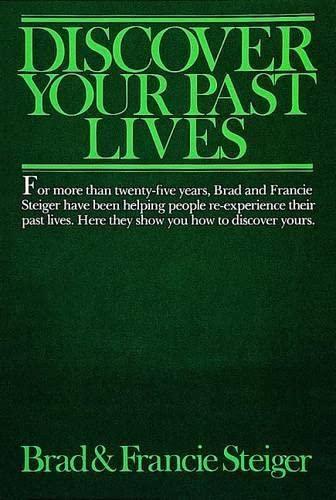 Discover Your Past Lives: Brad Steiger, Francie