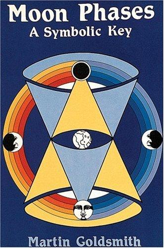 9780914918837: Moon Phases: A Symbolic Key
