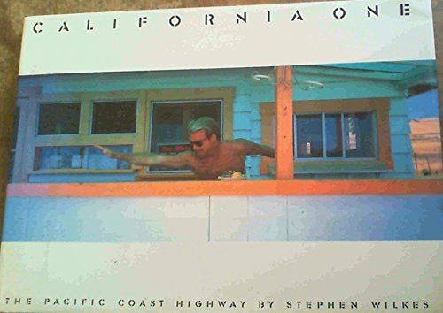 California One The Pacific Coast Highway: Wilkes, Stephen