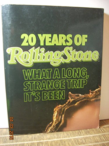 20 Years of Rolling Stone: What a Long, Strange Trip It's Been