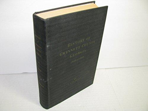 History of Gwinnett County, Georgia, 1818-1960, Vol.: Flanigan, James C.