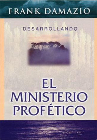 9780914936053: Span-Developing The Prophetic Ministry (Spanish Edition)