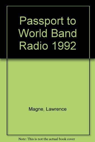 Passport to World Band Radio 1992: Magne, Lawrence