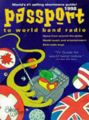 9780914941453: Passport to World Band Radio: 1998 (Serial)