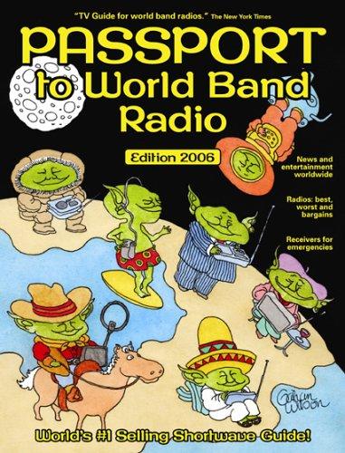 9780914941613: Passport to World Band Radio 2006