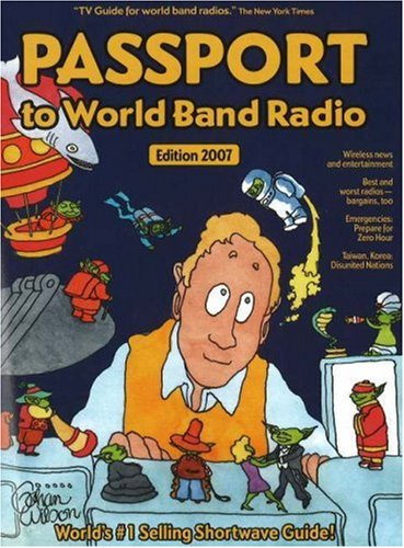 9780914941637: Passport to World Band Radio 2007