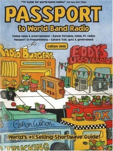 9780914941668: Passport to World Band Radio 2008
