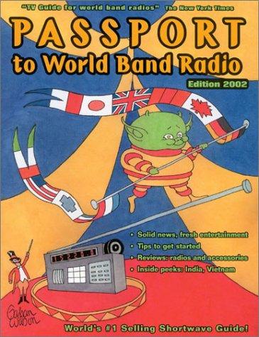 9780914941828: Passport to World Band Radio 2002