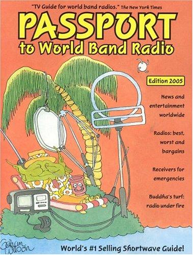 Passport to World Band Radio, 2005 Edition: Lawrence Magne