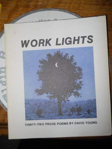 9780914946069: Work Lights: Thirty-Two Prose Poems