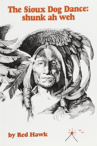9780914946908: Sioux Dog Dance: Shunk Ah Weh (CSU poetry series)