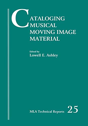 9780914954514: Cataloging Musical Moving Image Material (Music Library Association Technical Reports)